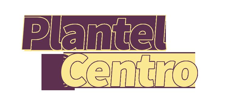 Plantel Centro